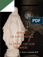 María, la Eucaristía y el Fin de los Tiempos