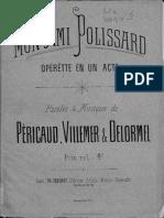 Pericaud& Villemer& Delormel - Mon Ami Polissard Musica Notada Un Acte (1877)