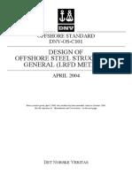 DESIGN OF OFFSHORE STEEL STRUCTURES GENERAL (LRFD METHOD)