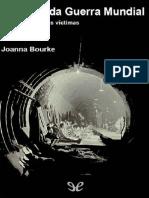 La Segunda Guerra Mundial. Una historia de las víctimas - Joanna Bourke 2001.epub