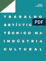 Trabalho Artistico e Tecnico Na Industria Cultural-Itau Cultural