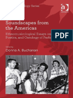 (Soas Musicology Series) Donna a. Buchanan - Soundscapes From the Americas_ Ethnomusicological Essays on the Power, Poetics, And Ontology of Performance-Ashgate Pub Co (2014)_lido