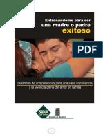 Padres y madres exitosos. Desarrollo de competencias desde el coaching para padres