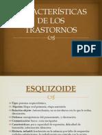 CARACTERÍSTICAS DE LOS TRASTORNOS.pptx