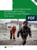 Review of Social Determinants and the Health Divide in the WHO European Region FINAL REPORT
