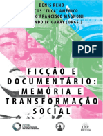 Ficcao e Documentario Memoria e Transformacao Social