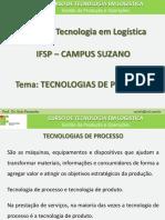 Gestao Da Producao - Aula 5 - Tecnologias de Processo