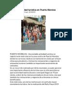 Notable actividad turística en Puerto Morelos