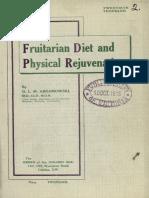 Frutarian diet physical regeneration