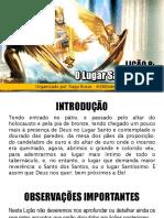 Lição 8 - O Lugar Santíssimo - Prof. Tiago Rosas - EBD Inteligente.pdf · Versão 1