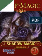 Deep Magic 10 Shadow Magic