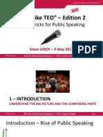 SPEAKER PRESENTATION Talk Like TED Edition 2 Tips Tricks for Public Speaking Steve Leroy