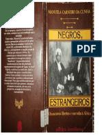 Negros Estrangeiros - Manuela Carneiro Da Cunha