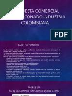 Propuesta Comercial Papel Siliconado Industria Colombiana1
