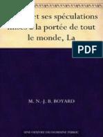 Bourse Et Ses Spéculations Mises à La Portée de Tout Le Monde, La (French Edition)