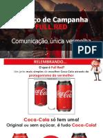 Campanha Full Red