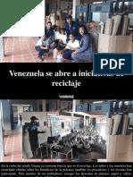 Yammine - Venezuela Se Abre a Iniciativas de Reciclaje