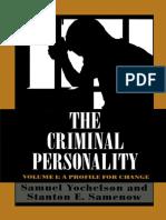Samuel Yochelson, Stanton Samenow - The Criminal Personality_ a Profile for Change. 1-Jason Aronson, Inc. (2000)