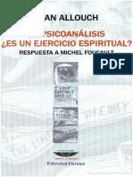 Allouch Jean El Psicoanalisis Es Un Ejercicio Espiritual Respuesta a Michel Foucault PDF