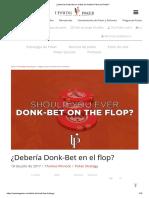 ¿Deberías Donk-Bet en El Flop en Hold'Em Poker Sin Límite