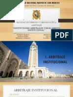 Institucionales Arbitrales y Sus Reglamentos Final