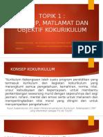 Topik 1.1 Konsep, Matlamat Dan Objektif Kokurikulum