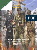 Causas y Consecuencias de Las Guerras Del Siglo Xx Ejemplos Gce-sgmayp-gcch 2019