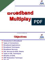 Broadband Multiplay