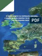 Os Novos Desafios Cooperacao Judiciaria e Policial Na UE Implementacao PE c