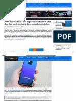 ARM Detiene Todos Sus Negocios Con Huawei y Los Deja Fuera Del Mercado de Procesadores Móviles