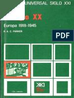 [Historia Universal Siglo XXI Número 34] R. a. C. Parker - El Siglo XX_ Europa 1918_1945 34(1987, Siglo XXI)