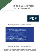 Histología de la Cuerda Vocal y teorías de la fonación (1)