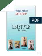 Un Gran Desafío Artístico.Objetivos del Proyecto ARFRA-RCHV