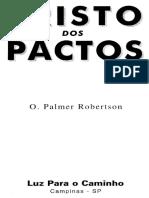 O Cristo Dos Pactos - Owen Palmer Robertson