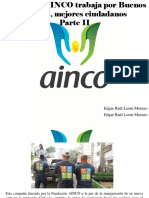 Edgar Raúl Leoni Moreno - Fundación AINCO Trabaja Por Buenos Vecinos, MejoresCiudadanos, Parte II