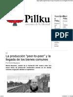 La Producción Peer-To-peer y La Llegada de Los Bienes Comunes