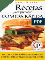 Fast Food - 84 Recetas Para Preparar Comida Rapida - Orzola