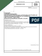 [DIN en ISO 14729_2011-01] -- Augenoptik - Kontaktlinsenpflegemittel - Mikrobiologische Anforderungen Und Prüfverfahren Für Produkte Und Systeme Zum Hygienemanagement Von Kontaktli