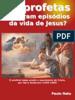 Será Que Os Profetas Previram a Vinda de Jesus?
