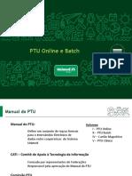 PTU Online e Batch