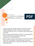 Geração e Distribuição de Energia Elétrica no Brasil