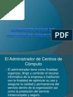 administraciondecentrosdecomputo-130307111940-phpapp01