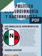 La Política Revolucionaria y Nacionalista
