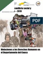 INFORME ESPECIAL. Impacto Del Conflicto Social y Armado en El Departamento Del Cauca 2018 2019. Violaciones a Los Derechos Humanos en El Departamento Del Cauca