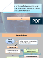 Comparison of Septoplasty Under General Anaesthesia and Monitored