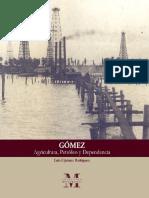 Luis Cipriano Rodriguez_Gómez, agricultura, petroleo y dependencia..pdf