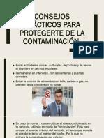 Consejos prácticos para protegerte de la contaminación.pptx