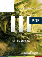 Cultivando Marihuana Cap.iii El Sustrado Por GrowLandia