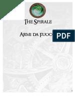 Armi Da Fuoco the Spirale