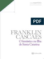 CASCAES_O Fantástico Na Ilha de Santa Catarina